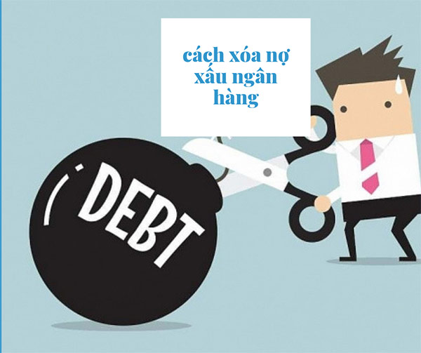 cách xóa nợ ngân hàng