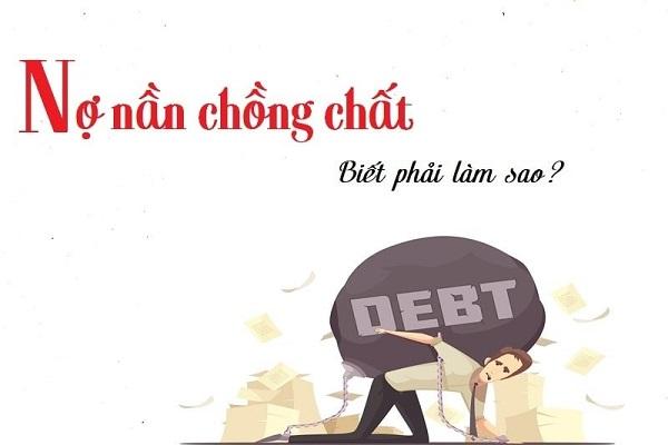 nợ nần chồng chất phai lam sao